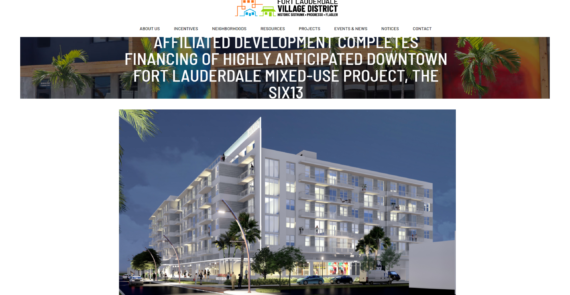 Affiliated Development Completes Financing Of Highly Anticipated Downtown Fort Lauderdale Mixed-Use Project, The SIX13